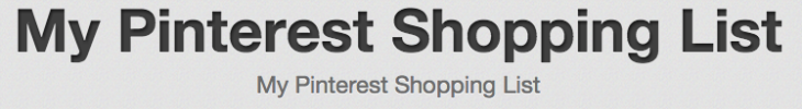 My Pinterest Shopping List